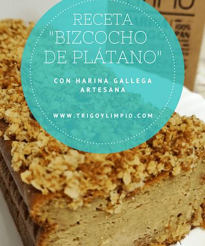 receta bizcocho de platano hecho con harina gallega artesana de Trigo y Limpio
