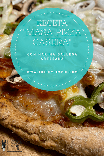 receta masa de pizza fácil y rápida con harina gallega artesana de Trigo y Limpio