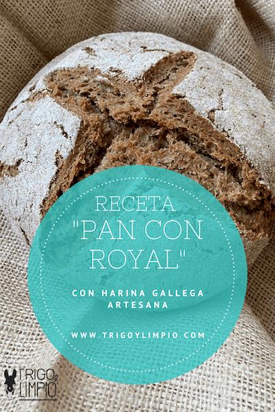 receta de pan fácil con levadura Royal y harina gallega artesana de Trigo y Limpio